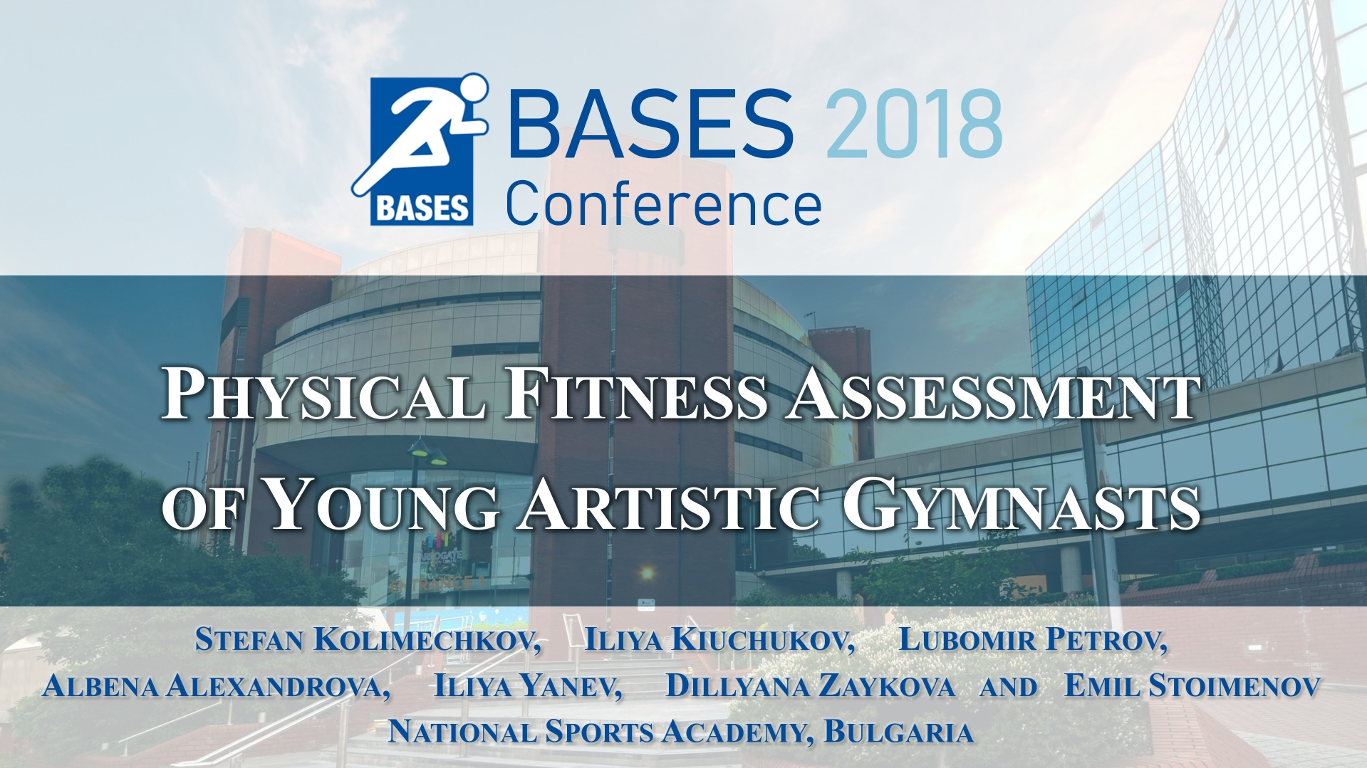 Physical fitness assessment of young artistic gymnasts at the BASES Conference 2018