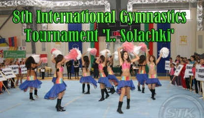 8th International Gymnastics Tournament L. Solachki 2011